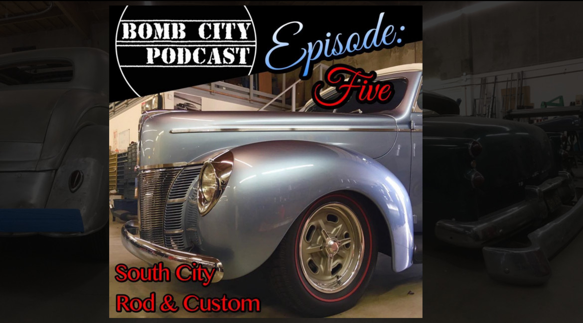 Episode 5: South City Rod and Custom -